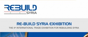 THE 4TH SESSION OF THE EXHIBITION ON THE RECONSTRCUTION OF SYRIA «RE-BUILD SYRIA 2018»